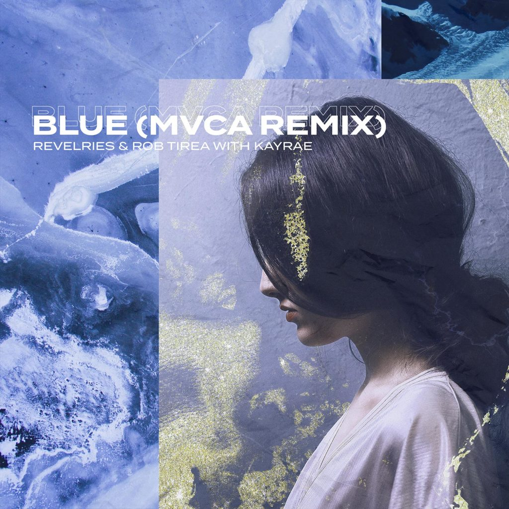 BLUE (MVCA REMIX)